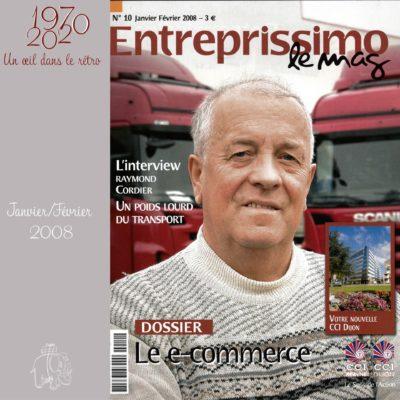 Entreprissimo le mag 2008 – Interview de Raymond Cordier